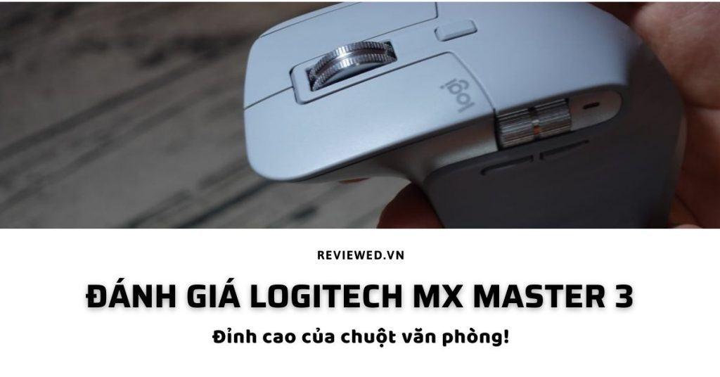 Đánh giá Logitech MX Master 3
